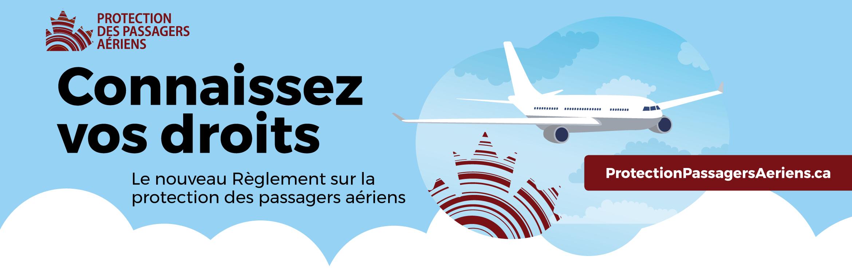 Connaissez vos droits - Le nouveau reglement sur la protection des passagers aeriens