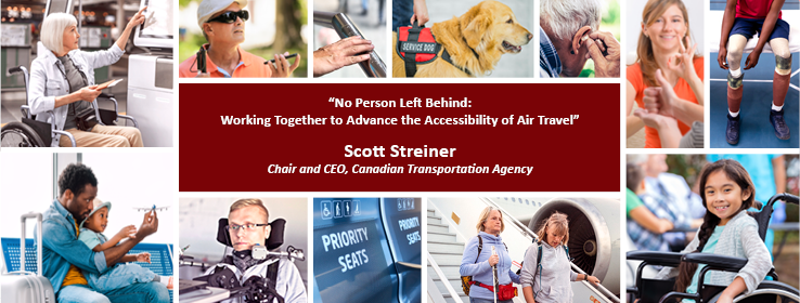 Speech from Canadian Transportation Agency Chair and CEO, Scott Streiner, at the IATA's Global Accessibility Symposium 2019 , in Dubai, United Arab Emirates on November 6, 2019