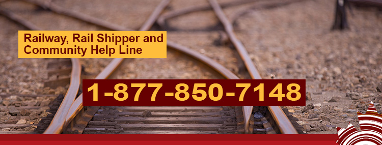 Railway, rail shipper and community help line: 1-877-850-7148