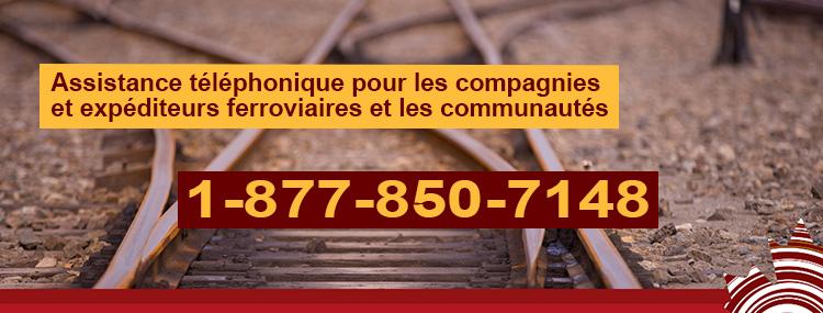 Nouvelle ligne d'assistance sur le transport ferroviaire 1-877-850-7148 pour les activités et infrastructure ferroviaires, les droits des expéditeurs et des collectivités ainsi que le règlement des différends.