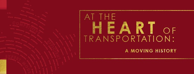 At the Heart of Transportation: A Moving History