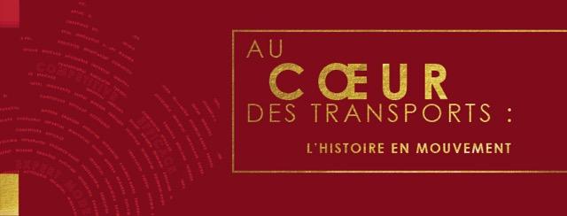 Au cœur des transports : L'histoire en mouvement
